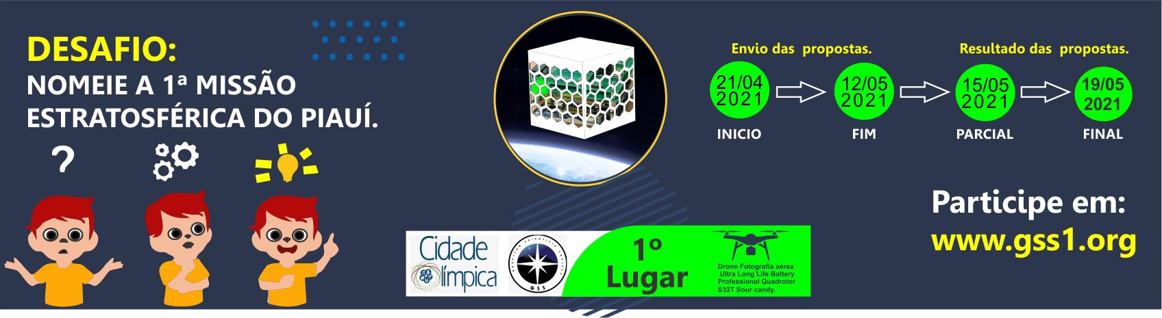 DESAFIO: Nomeie a 1ª missão estratosférica do  Piauí.